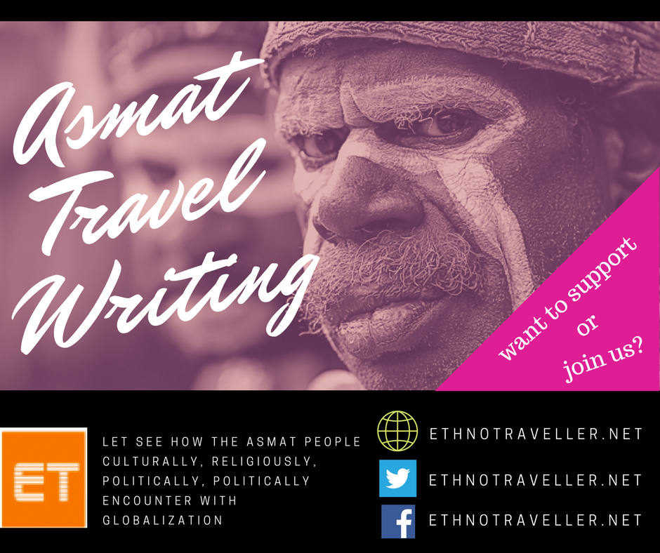 Travel Writing: Asmat Encountering Global Culture; Travel Writing Project